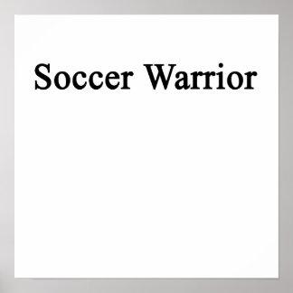 Guerrero del fútbol póster