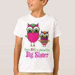 Guess Hoo is gonna be a big sister owls T-Shirt