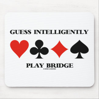 Guess Intelligently Play Bridge (Four Card Suits) Mouse Pad