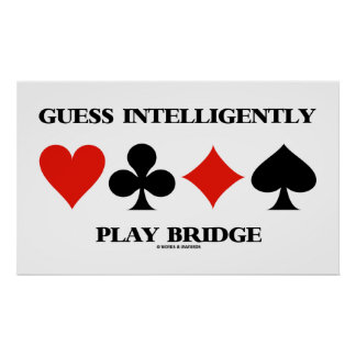 Guess Intelligently Play Bridge (Four Card Suits) Poster