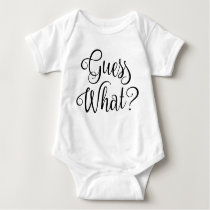 Guess What Baby Pregnancy Announcement | Baby Bodysuit