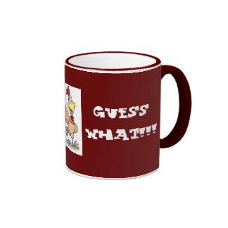 guess what!!!, chicken butt!!! mug