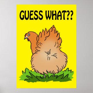 Guess what? Chicken butt! Poster