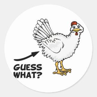 Guess What Chicken Butt Classic Round Sticker