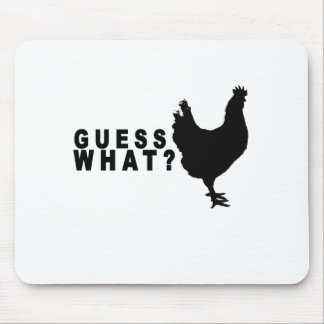 Guess What Chicken Butt T Shirt.png Mouse Pad