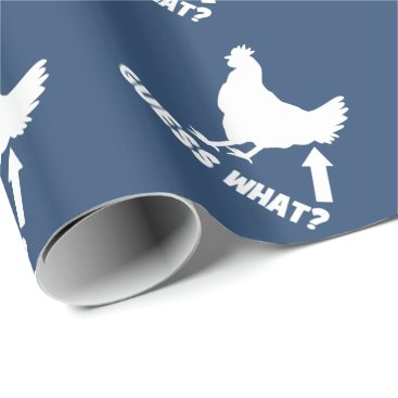 LaughingShirts Guess What? Chicken Butt Wrapping Paper