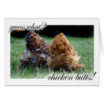 Guess what? Chicken butts! Greeting Cards