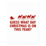 Guess What Day Christmas Is On This Year? Post Cards
