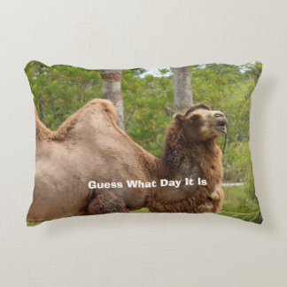 Guess What Day It Is Camel Funny Quote Accent Pillow