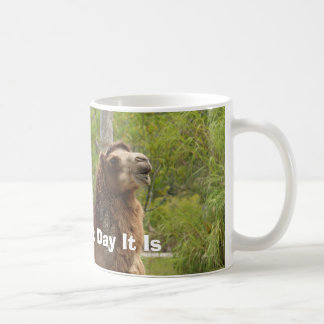 Guess What Day It Is Camel Funny Quote Custom Coffee Mug