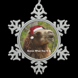 Guess What Day It Is Camel Funny Quote Snowflake Pewter Christmas Ornament