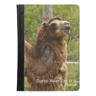 Guess What Day It Is Camel iPad / Kindle Case