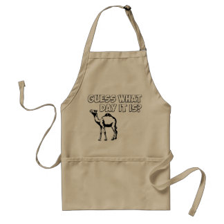 Guess What Day it Is? Hump Day Camel Adult Apron