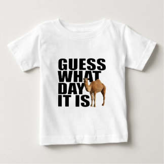 Guess What Day It Is Hump Day Camel Baby T-Shirt