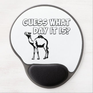 Guess What Day it Is Hump Day Camel Gel Mouse Mat