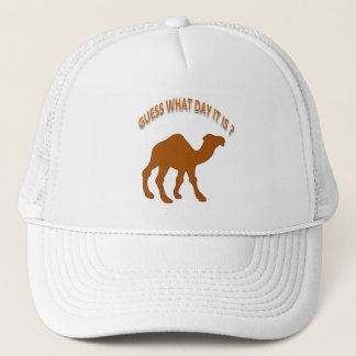Guess What Day it is ? Hump Day Camel - Hat