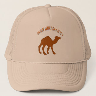 Guess What Day it is ? Hump Day Camel - Mug Trucker Hat