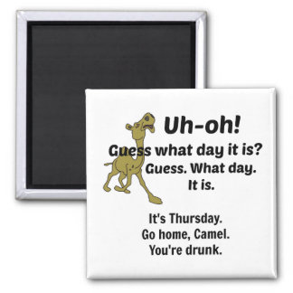 Guess What Day It Is 2 Inch Square Magnet