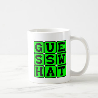 Guess What, Holding Onto A Secret Coffee Mug