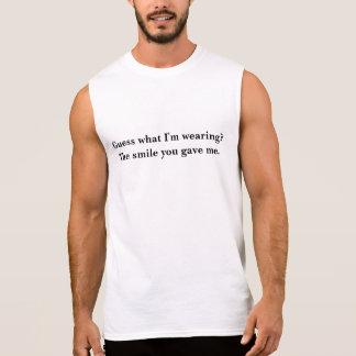 Guess what I'm wearing? Sleeveless Shirt