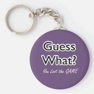 """""""Guess What?"""" Key Chain"""