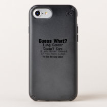 Guess What? Lung Cancer awareness Speck iPhone Case