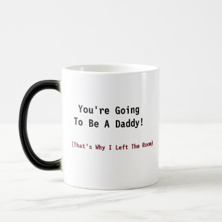 Guess What? New Daddy Humor Morphing Mug