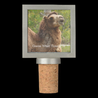 Guess What Time It Is Funny Quote Camel Wine Stopper