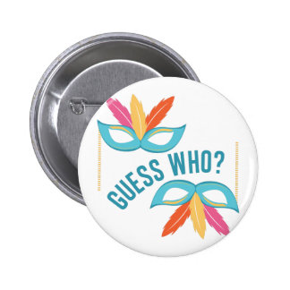 Guess Who? 2 Inch Round Button