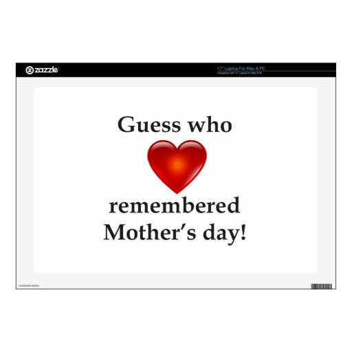 Guess who remembered mothers day laptop skin