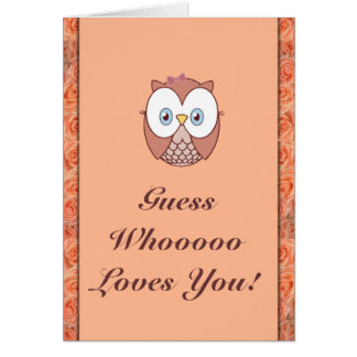 Guess Whoooo Loves You! Card