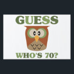 "Guess Who&#39;s 70 Yard Sign<br><div class=""desc"">A unique and cute birthday gift idea for men and women who love owls or animals.</div>"