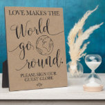 "Guest Globe Wedding Table Sign Plaque<br><div class=""desc"">A fun guest book alternative. Love makes the world go round wedding sign for your wedding reception!</div>"