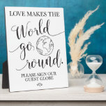 """Guest Globe Wedding Table Sign Plaque<br><div class=""""desc"""">A fun guest book alternative. Love makes the world go round wedding sign for your wedding reception!</div>"""