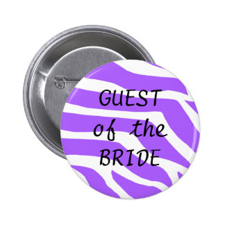 Guest Of The Bride Buttons