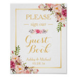 Guestbook Wedding Sign   Elegant Chic Floral Gold<br><div class='desc'>================= ABOUT THIS DESIGN ================= Guestbook Wedding Sign   Elegant Chic Floral Gold Frame Poster Template. (1) The default size is 8 x 10 inches, you can change it to any size. (2) All text style, colors, sizes can be modified to fit your needs. (3) If you need any customization...</div>