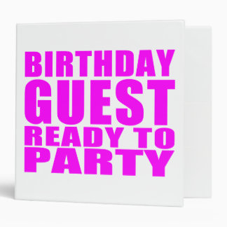 Guests : Birthday Guest Ready to Party 3 Ring Binders
