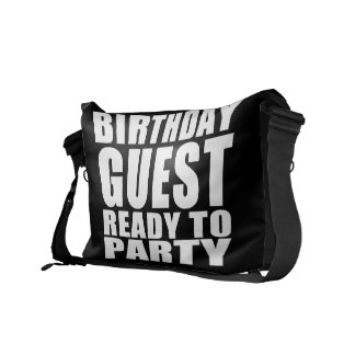 Guests : Birthday Guest Ready to Party Messenger Bags