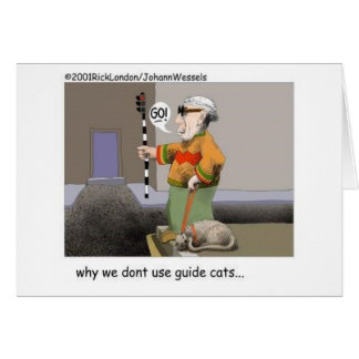 Guide Cats Funny Cat Gifts & Collectibles Greeting Card