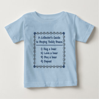 Guide to Buying Teddy Bears Infant T-shirt