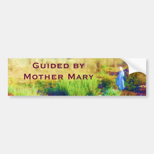 Guided by Mother Mary bumpersticker Car Bumper Sticker