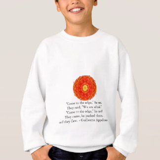 Guillaume Appolinaire inspirational quotation Sweatshirt