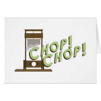 Guillotine Chop Card