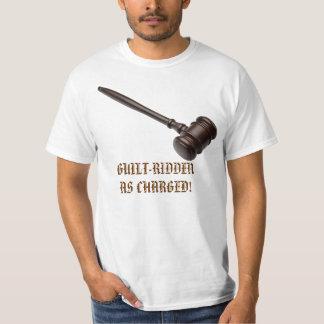 GUILT-RIDDEN AS CHARGED: GAVEL T-Shirt