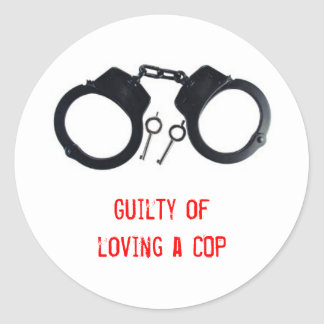 Guilty of loving a COP Classic Round Sticker