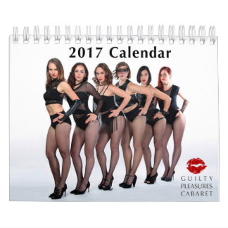 Guilty Pleasures Cabaret 2017 Calendar