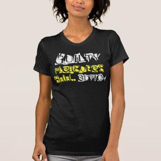 Guilty , Pleasure's, Shh.., Edtion T-Shirt