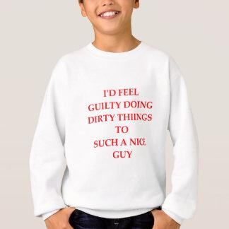 GUILTY SWEATSHIRT