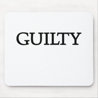 Guilty T-shirts and Gifts Mouse Pads