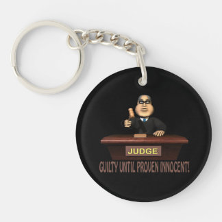 Guilty Until Proven Innocent Keychain